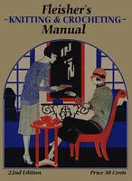 Fleisher's Knitting & Crochet Manual 22 C.1925 Huge Book Of Flapper Patterns