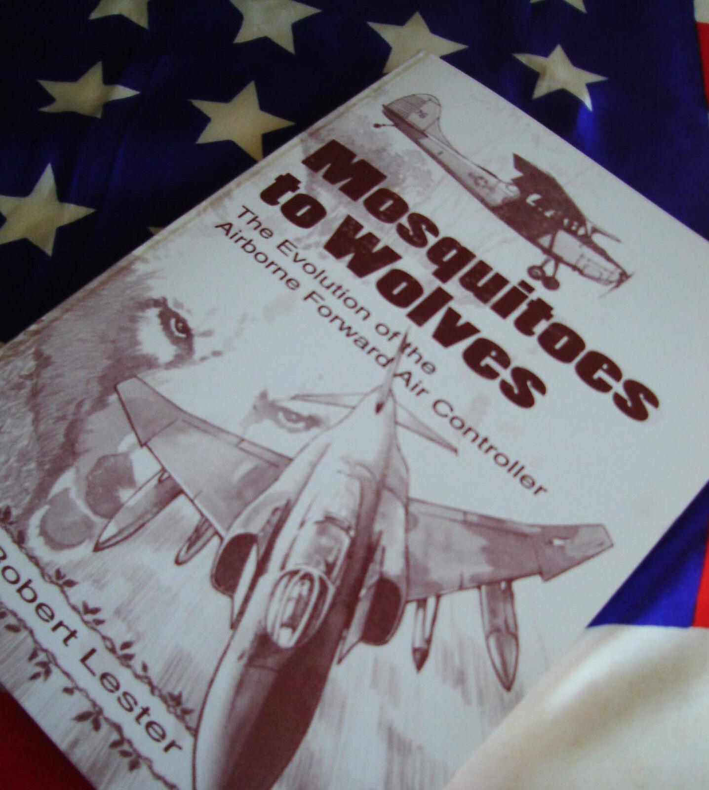 MOSQUITOES TO WOLVES Airborne Forward levegő szabályozó FAC USAF könyv