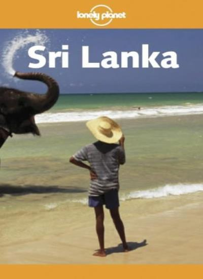 Sri Lanka (Lonely Planet Sri Lanka: Travel Survival Kit) By Tony Wheeler, Richa