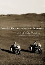 Long Way Round: The Illustrated Edition,Ewan McGregor, Charley Boorman