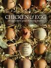 Chicken & Egg: An Egg-Centric Guide to Raising Poultry by James Hermes, Andy Cawthray (Paperback, 2015)