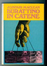 MACLEAN ALISTAIR BURATTINO IN CATENE LONGANESI 1970 I° ED. LA GINESTRA 114