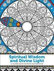 Spiritual Wisdom and Divine Light: A Coloring Book for Prayer and Meditation by Trish Vanni-Sullivan (Paperback, 2016)