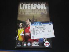 2007-08 CHAMPIONS LEAGUE SEMI-FINALE LIVERPOOL V Chelsea + Matrice del biglietto