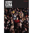 George Ezra: Wanted on Voyage (PVG) by Music Sales Ltd (Paperback, 2014)