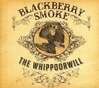 The Whippoorwill von Blackberry Smoke (2014)