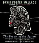 The Broom of the System by David Foster Wallace (CD-Audio)