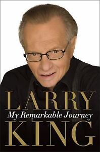 My-Remarkable-Journey-by-Larry-King-2009-Hardcover-NEW-BOOK