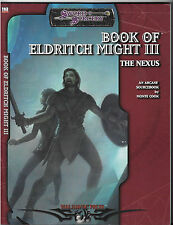 SWORD SORCERY BOOK OF ELDRITCH MIGHT III THE NEXUS WW16102 D20SYS D&D MONTE COOK