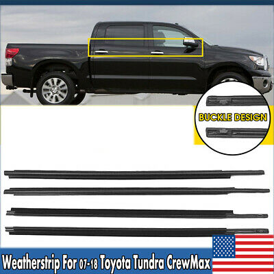Window Moulding Trim Weatherstrip Seal Belt Fit for 2007-2018 Toyota Tundra CrewMax 68160-0C020 68210-0C020 68163-0C020 68164-0C020