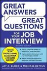 Great Answers, Great Questions for Your Job Interview by Jay A. Block, Michael Betrus (Paperback, 2014)