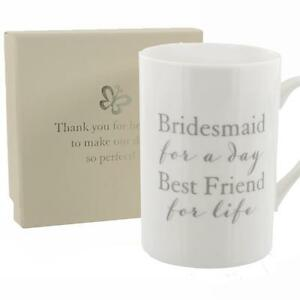Wedding-Mug-039-Bridesmaid-for-a-day-Best-Friend-for-life-039-Thank-You-Gift