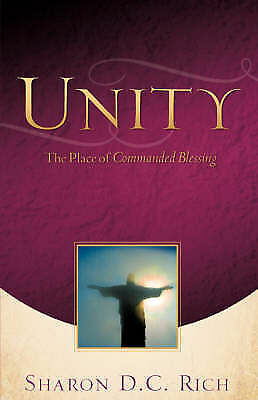 Unity, Paperback by Rich, Sharon D. C., Brand New, Free P&P in the UK