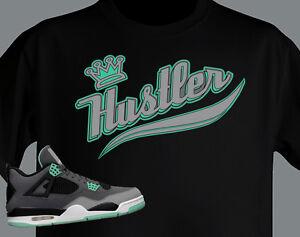 49e0f5e00df5 T shirt MADE TO MATCH JORDAN Shoe Green Glow retro 4 KING HUSTLER ...