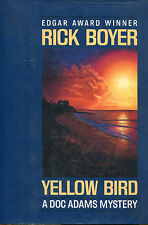 Yellow Bird by Rick Boyer-1st Ed./DJ-1991-Review Copy-A Doc Adams Mystery