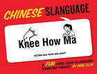 Slanguage Chinese: A Fun Visual Guide to Mandarin Terms and Phrases by Mike Ellis (Paperback, 2010)