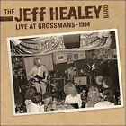 Live at Grossman's 1994 by Jeff Healey/The Jeff Healey Band (CD, Jun-2011, Eagle Rock (USA))