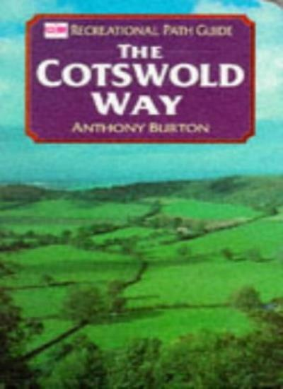 Cotswold Way (Recreational Path Guides),Anthony Burton,Ordnance Survey