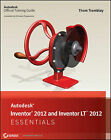 Autodesk Inventor 2012 and Inventor LT 2012 Essentials by Thom Tremblay (Paperback, 2011)