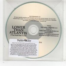 (FV835) Lower Than Atlantis, If The World Was To End - DJ CD