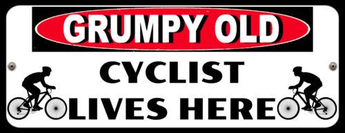 Grumpy OLD ciclista vive aquí ciclo bicicleta Racer Placa de Metal Tin Señal P137