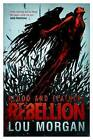 Blood and Feathers: Rebellion by Lou Morgan (Paperback / softback, 2013)