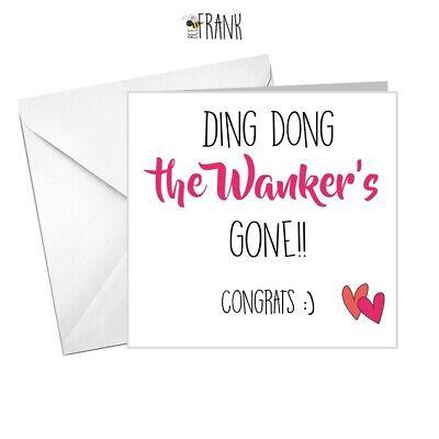Rude Sarcastic// Alternative//Divorce//Break Up Greetings Card //The W**ker/'s gone