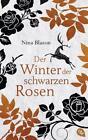 Der Winter der schwarzen Rosen von Nina Blazon (2015, Gebundene Ausgabe)