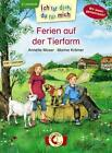 Ich für dich, du für mich - Ferien auf der Tierfarm von Annette Moser (2014, Gebundene Ausgabe)