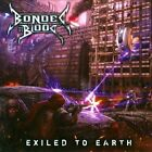 Exiled to Earth by Bonded by Blood (CD, 2010, Earache (Label))