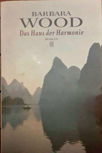 1 von 1 - Das Haus der Harmonie - Barbara Wood - Buch