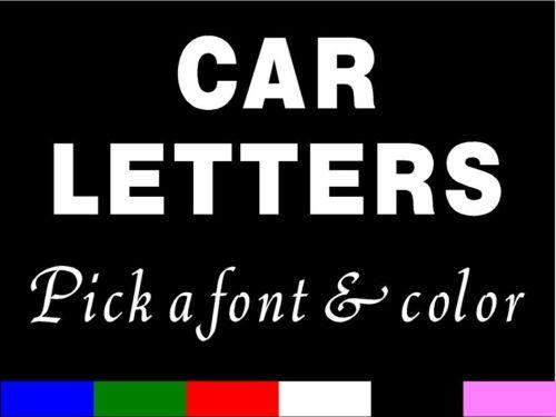 CUSTOM CAR LETTERS Vinyl Sticker decal ONE LETTER
