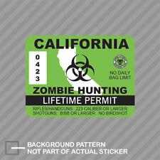 California Zombie Hunting Permit Sticker Decal Vinyl Usa Outbreak Response Ca