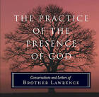 The Practice of the Presence of God: Conversations and Letters of Brother Lawrence by Brother Lawrence (Paperback, 2009)