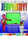 Oklahoma Jeopardy!: Answers & Questions about Our State by Carole Marsh (Paperback / softback, 2004)