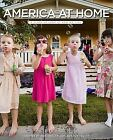 America at Home : A Close-Up Look at How We Live by Rick Smolan and Jennifer Erwitt (2008, Hardcover)