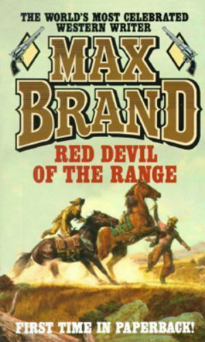 Red Devil of the Range by Max Brand