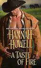 A Taste of Fire by Hannah Howell (Paperback)