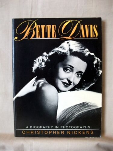1 of 1 - BETTE DAVIS, A Biography in Photographs; Christopher Nickens; Soft-cover; VG