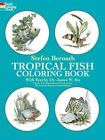 Dover Nature Coloring Book: Tropical Fish Coloring Book by Stefen Bernath (1978, Paperback)