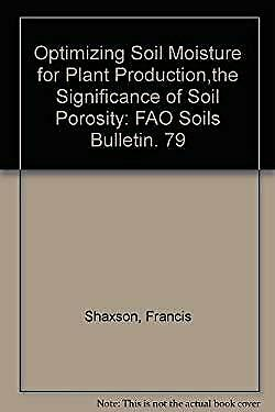 Optimizing Soil Moisture for Plant Production : The Significance of So-ExLibrary