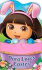 Dora the Explorer: Dora Loves Easter!: A Hugs Book by Sfi Readerlink Dist (Board book, 2014)