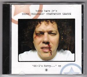 BOBBY BARE JR'S YOUNG CRIMINALS' STARVATION LEAGUE - OK I'm Sorry... Enhanced CD