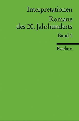 Interpretationen: Romane des 20. Jahrhunderts (Reclams Universal-Bibliothek)