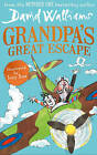Grandpa's Great Escape by David Walliams (Paperback, 2015)
