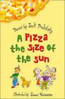 A Pizza the Size of the Sun by Jack Prelutsky (Paperback, 2003)
