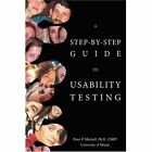 a Step-by-step Guide to Usability Testing 9780595866687 by Peter P. Mitchell