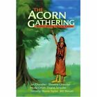 The Acorn Gathering: Writers Uniting Against Cancer by Writers Uniting Against Cancer (Paperback / softback, 2002)