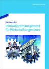 Innovationsmanagement Fur Wirtschaftsingenieure by Karsten Lohr (Paperback / softback, 2013)