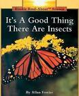 It's a Good Thing There Are Insects by Allan Fowler (Paperback / softback, 1991)